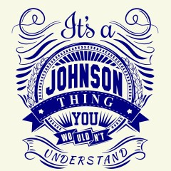 It's a Johnson Thing!